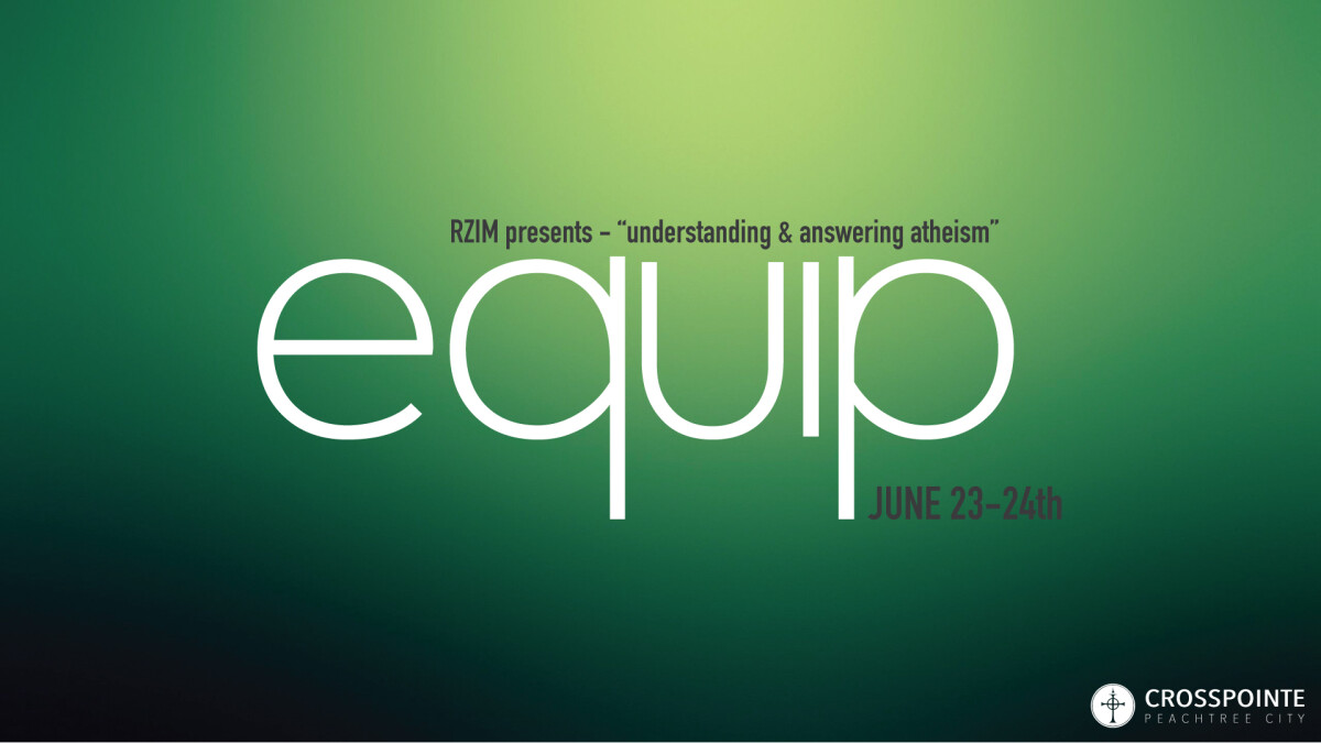 Equip Night - Understanding and Answering Atheism Live Stream Workshop