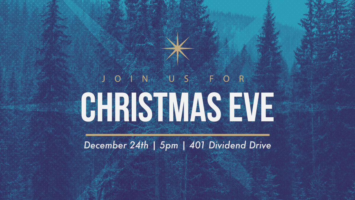 Christmas Eve Service - Dec 24th - 5pm
